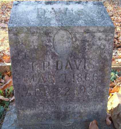 DAVIS, T. R. - Independence County, Arkansas | T. R. DAVIS - Arkansas Gravestone Photos