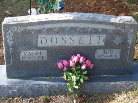 DOSSETT, MATTIE - Independence County, Arkansas | MATTIE DOSSETT - Arkansas Gravestone Photos