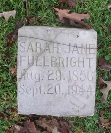 FULBRIGHT, SARAH J - Independence County, Arkansas | SARAH J FULBRIGHT - Arkansas Gravestone Photos