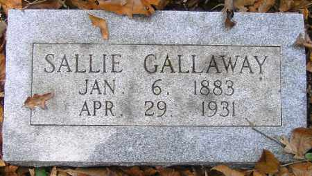 GALLAWAY, SALLIE - Independence County, Arkansas | SALLIE GALLAWAY - Arkansas Gravestone Photos