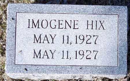 HIX, IMOGENE - Independence County, Arkansas | IMOGENE HIX - Arkansas Gravestone Photos