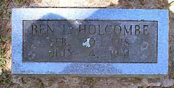 HOLCOMBE, BEN L. - Independence County, Arkansas | BEN L. HOLCOMBE - Arkansas Gravestone Photos
