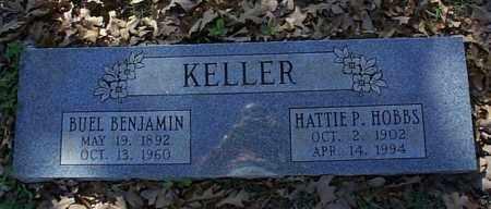 HOBBS KELLER, HATTIE P. - Independence County, Arkansas   HATTIE P. HOBBS KELLER - Arkansas Gravestone Photos