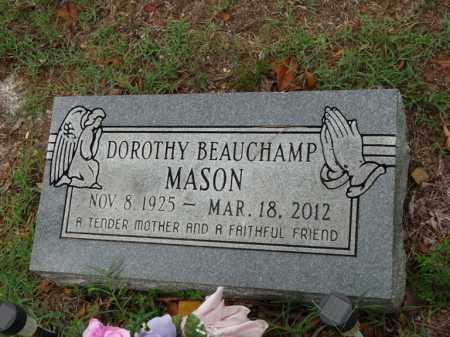 BEAUCHAMP MASON, DOROTHY - Independence County, Arkansas | DOROTHY BEAUCHAMP MASON - Arkansas Gravestone Photos