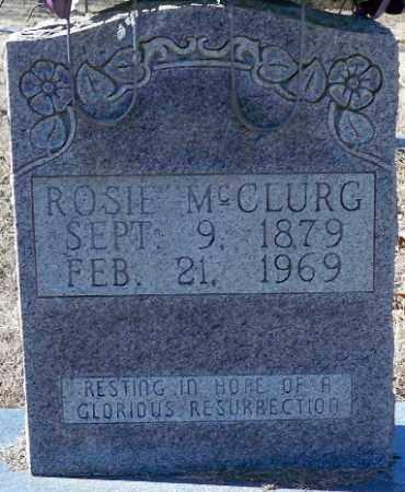 MCCLURG, MCCLURG, MATILDA (ROSIE) ROSANNA - Independence County, Arkansas   MCCLURG, MATILDA (ROSIE) ROSANNA MCCLURG - Arkansas Gravestone Photos