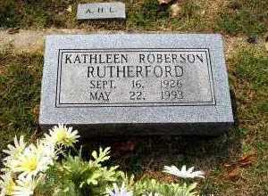 ROBERSON RUTHERFORD, KATHLEEN - Independence County, Arkansas   KATHLEEN ROBERSON RUTHERFORD - Arkansas Gravestone Photos