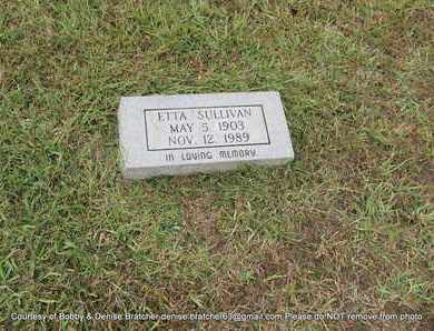 SULLIVAN, ETTA - Independence County, Arkansas | ETTA SULLIVAN - Arkansas Gravestone Photos