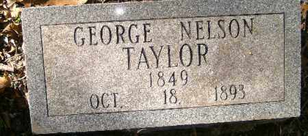 TAYLOR, GEORGE NELSON - Independence County, Arkansas | GEORGE NELSON TAYLOR - Arkansas Gravestone Photos