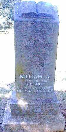 VICK, WILLIAM ROBERT - Independence County, Arkansas | WILLIAM ROBERT VICK - Arkansas Gravestone Photos