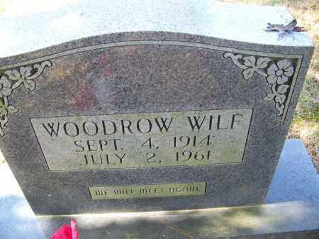 WILF, WOODROW - Independence County, Arkansas   WOODROW WILF - Arkansas Gravestone Photos