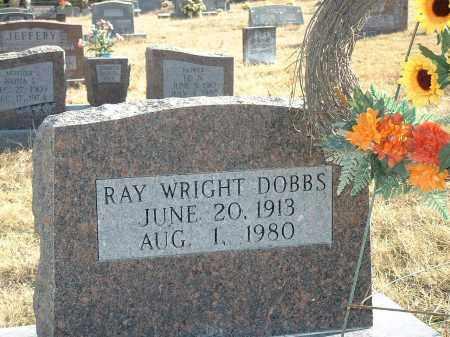 DOBBS, RAY WRIGHT - Izard County, Arkansas | RAY WRIGHT DOBBS - Arkansas Gravestone Photos