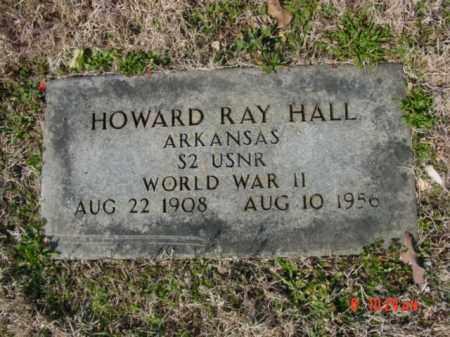 HALL  (VETERAN WWII), HOWARD RAY - Izard County, Arkansas   HOWARD RAY HALL  (VETERAN WWII) - Arkansas Gravestone Photos