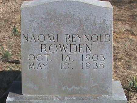 REYNOLD ROWDEN, NAOMI - Izard County, Arkansas | NAOMI REYNOLD ROWDEN - Arkansas Gravestone Photos