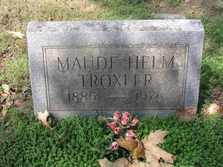 HELM TROXLER, MAUD - Izard County, Arkansas | MAUD HELM TROXLER - Arkansas Gravestone Photos