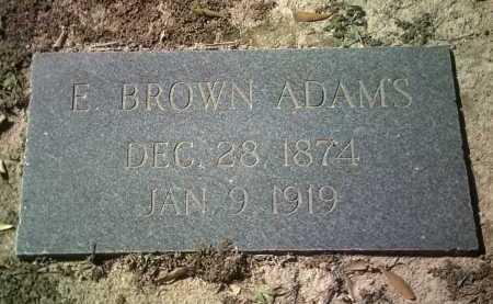 ADAMS, E BROWN - Jackson County, Arkansas   E BROWN ADAMS - Arkansas Gravestone Photos