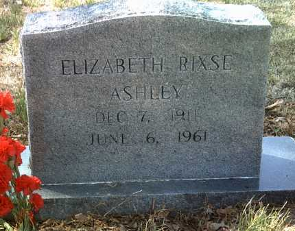RIXSE ASHLEY, ELIZABETH - Jackson County, Arkansas | ELIZABETH RIXSE ASHLEY - Arkansas Gravestone Photos