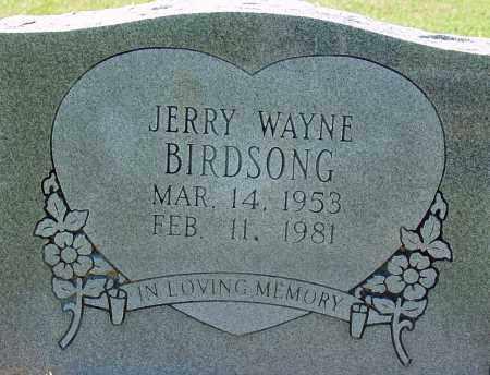 BIRDSONG, JERRY WAYNE - Jackson County, Arkansas | JERRY WAYNE BIRDSONG - Arkansas Gravestone Photos