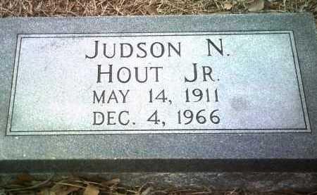HOUT, JR, JUDSON N - Jackson County, Arkansas | JUDSON N HOUT, JR - Arkansas Gravestone Photos