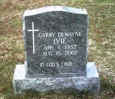 IVIE, GARRY DEWAYNE - Jackson County, Arkansas | GARRY DEWAYNE IVIE - Arkansas Gravestone Photos
