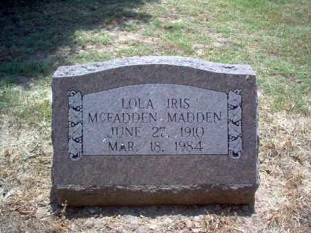 MCFADDEN MADDEN, LOLA IRIS - Jackson County, Arkansas | LOLA IRIS MCFADDEN MADDEN - Arkansas Gravestone Photos