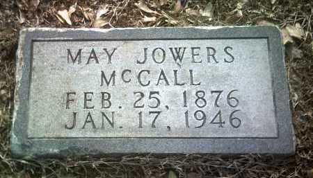 JOWERS MCCALL, MAY - Jackson County, Arkansas | MAY JOWERS MCCALL - Arkansas Gravestone Photos