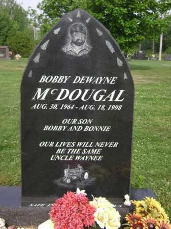 MCDOUGAL, BOBBY DEWAYNE - Jackson County, Arkansas | BOBBY DEWAYNE MCDOUGAL - Arkansas Gravestone Photos