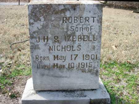 NICHOLS, ROBERT - Jackson County, Arkansas | ROBERT NICHOLS - Arkansas Gravestone Photos