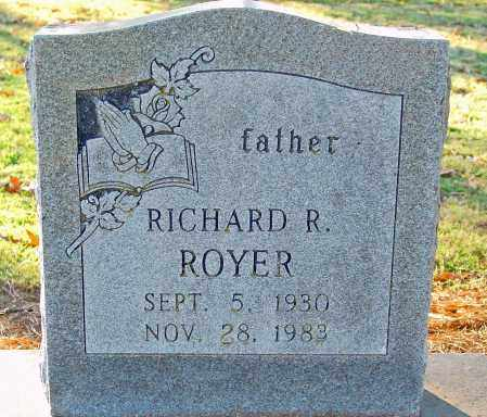 ROYER, RICHARD R - Jackson County, Arkansas | RICHARD R ROYER - Arkansas Gravestone Photos