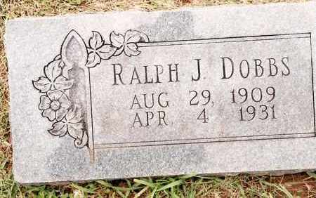 DOBBS, RALPH J. - Johnson County, Arkansas   RALPH J. DOBBS - Arkansas Gravestone Photos