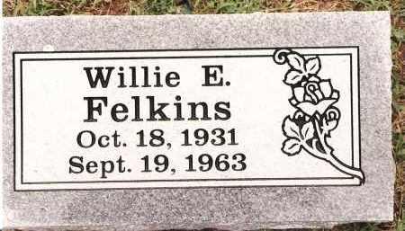 FELKINS, WILLIE E - Johnson County, Arkansas | WILLIE E FELKINS - Arkansas Gravestone Photos