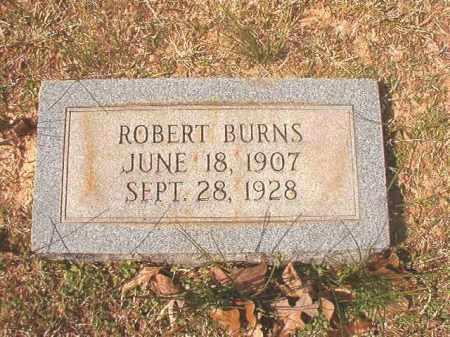 BURNS, ROBERT - Lafayette County, Arkansas | ROBERT BURNS - Arkansas Gravestone Photos