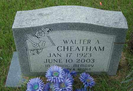 CHEATHAM, WALTER A - Lafayette County, Arkansas | WALTER A CHEATHAM - Arkansas Gravestone Photos