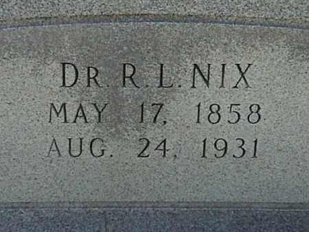 NIX, DR., R. L. - Lafayette County, Arkansas | R. L. NIX, DR. - Arkansas Gravestone Photos