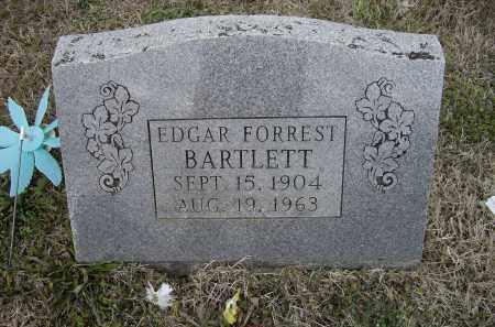 BARTLETT, SR., EDGAR FORREST - Lawrence County, Arkansas | EDGAR FORREST BARTLETT, SR. - Arkansas Gravestone Photos