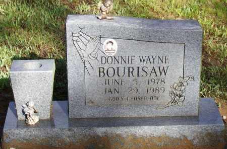 BOURISAW, DONNIE WAYNE - Lawrence County, Arkansas   DONNIE WAYNE BOURISAW - Arkansas Gravestone Photos