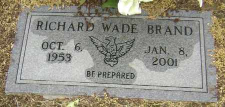 BRAND, RICHARD WADE - Lawrence County, Arkansas | RICHARD WADE BRAND - Arkansas Gravestone Photos