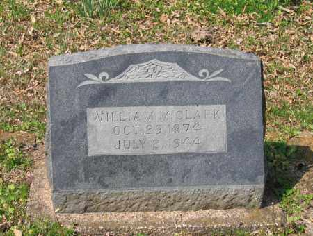 CLARK, WILLIAM M. - Lawrence County, Arkansas | WILLIAM M. CLARK - Arkansas Gravestone Photos