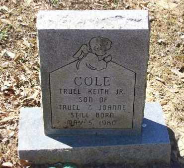 COLE, JR., TRUEL KEITH - Lawrence County, Arkansas | TRUEL KEITH COLE, JR. - Arkansas Gravestone Photos