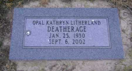 DEATHERAGE, OPAL KATHRYN - Lawrence County, Arkansas | OPAL KATHRYN DEATHERAGE - Arkansas Gravestone Photos