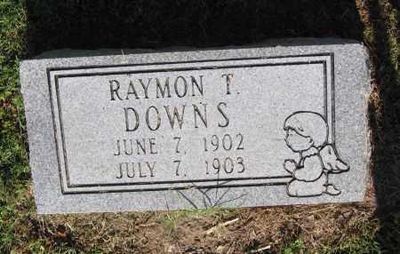 DOWNS, RAYMOND T. - Lawrence County, Arkansas | RAYMOND T. DOWNS - Arkansas Gravestone Photos