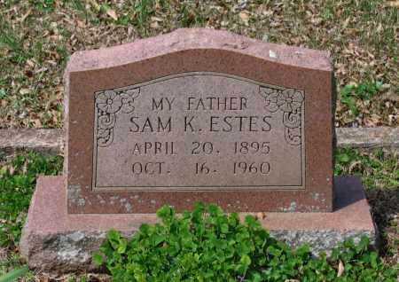 "ESTES, SAMUEL KARR ""SAM K."" - Lawrence County, Arkansas | SAMUEL KARR ""SAM K."" ESTES - Arkansas Gravestone Photos"