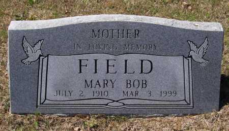 FIELD, MARY BOB - Lawrence County, Arkansas | MARY BOB FIELD - Arkansas Gravestone Photos