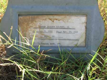 GILBERT, JR., ANDREW JACKSON - Lawrence County, Arkansas | ANDREW JACKSON GILBERT, JR. - Arkansas Gravestone Photos