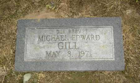 GILL, MICHAEL EDWARD - Lawrence County, Arkansas | MICHAEL EDWARD GILL - Arkansas Gravestone Photos