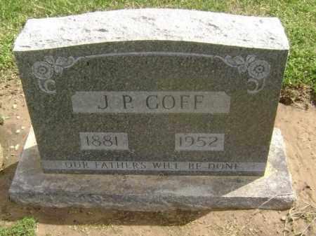 "GOFF, JAMES P. ""J. P."" - Lawrence County, Arkansas | JAMES P. ""J. P."" GOFF - Arkansas Gravestone Photos"