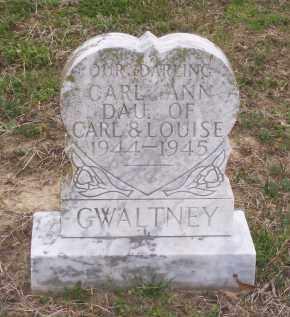 GWALTNEY, CARL ANN - Lawrence County, Arkansas   CARL ANN GWALTNEY - Arkansas Gravestone Photos