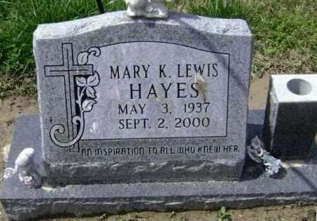 LEWIS HAYES, MARY K. - Lawrence County, Arkansas | MARY K. LEWIS HAYES - Arkansas Gravestone Photos