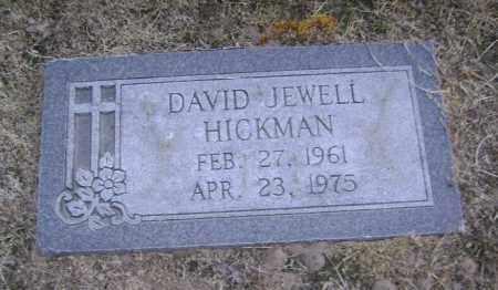 HICKMAN, DAVID JEWELL - Lawrence County, Arkansas   DAVID JEWELL HICKMAN - Arkansas Gravestone Photos