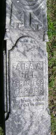 HILL, FAIRA A. - Lawrence County, Arkansas | FAIRA A. HILL - Arkansas Gravestone Photos