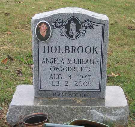 WOODRUFF HOLBROOK, ANGELA MICHEALLE - Lawrence County, Arkansas | ANGELA MICHEALLE WOODRUFF HOLBROOK - Arkansas Gravestone Photos